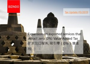 Expansion on exported services that attract zero (0%) Value Added Tax 扩大出口服务,吸引零(0%)增值税